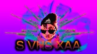 S VHS XAA