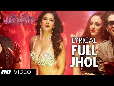 Full Jhol Full Song With Lyrics |...