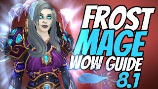 Frost Mage PvE Guide 8.1 | Talents, Rotation & Stats | World of Warcraft Battle for Azeroth