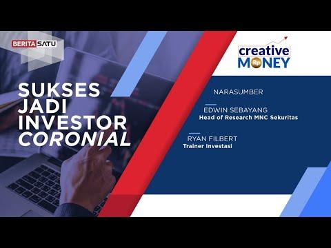 Creative Money : Sukses Jadi Investor Coronial