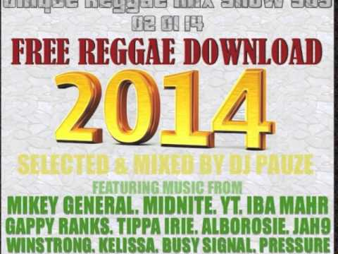 REGGAE LOVE SONGS 2014 (FREE 2 HOUR MIX DOWNLOAD)