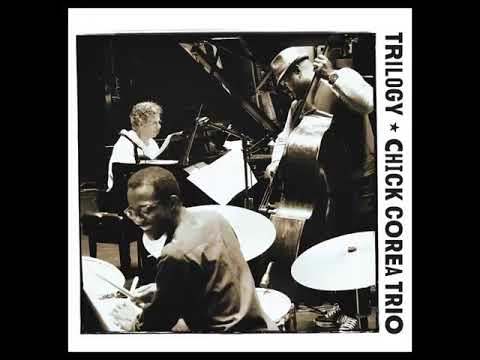 Recorda Me [Trilogy] - Chick Corea Trio Mp3