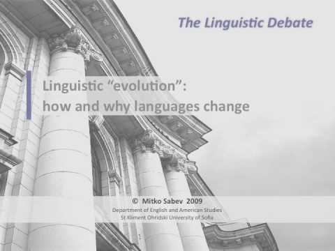 Linguistic evolution: how and why languages change