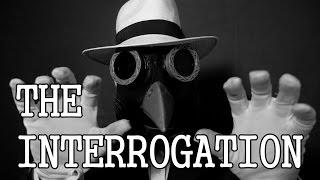 The Interrogation [ ASMR ]
