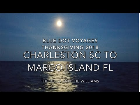 Thanksgiving Sail from Charleston to Marco Island