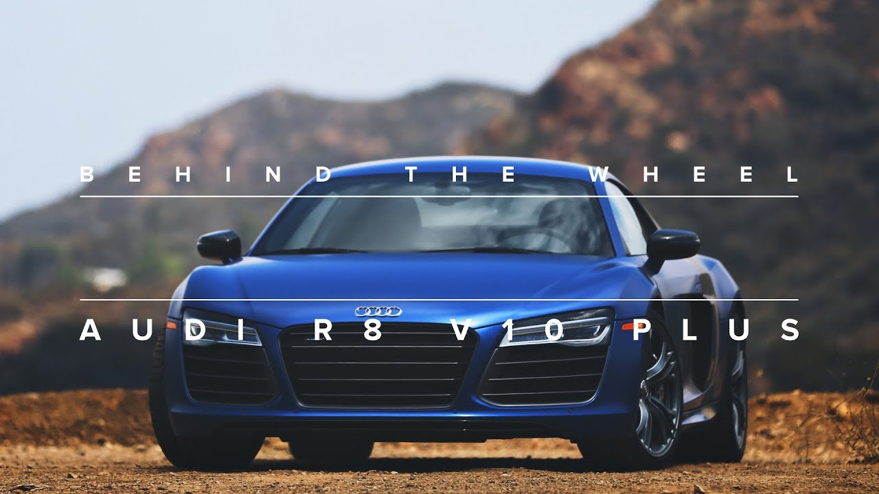 Behind The Wheel 2014 Audi R8 V10 Plus