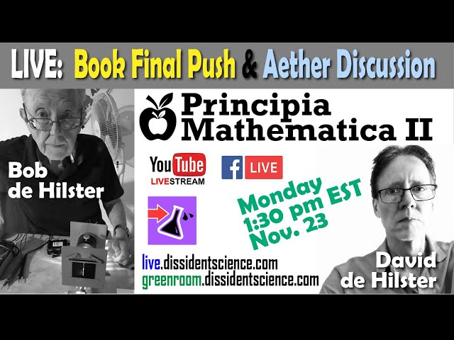 LIVE: Book Final Push and Aether Discussion with Bob & David de Hilster