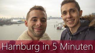 Hamburg in 5 Minuten | Reiseführer | Die besten Sehenswürdigkeiten