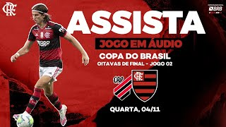 Flamengo x Athletico-PR AO VIVO na FlaTV   Copa do Brasil 2020