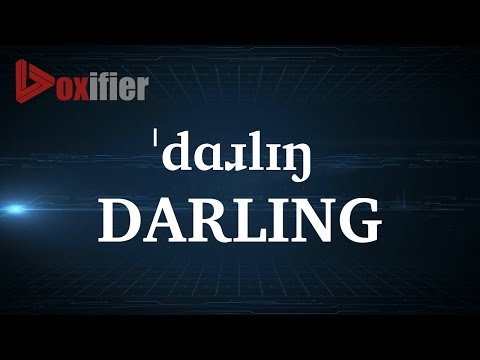 How to Pronunce Darling in English - Voxifier.com