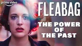 How Fleabag Uses Time as a Plot Device | Fleabag | Prime Video