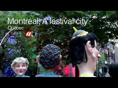 Montréal: A Festival City - Québec, Canada