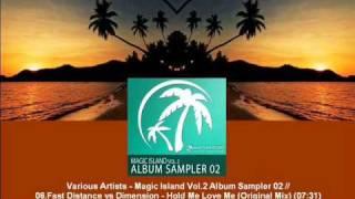 Fast Distance vs Dimension - Hold Me Love Me (Original Mix) [MAGIC024.06]