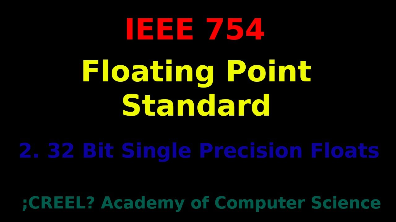 ieee 754 32 bit single precision floats youtube. Black Bedroom Furniture Sets. Home Design Ideas
