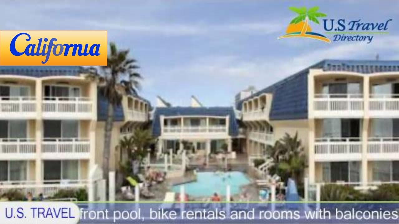 blue sea beach hotel, san diego hotels - california - youtube