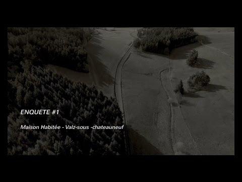 FRERES H - Enquête #1 - Valz-Sous-Chateauneuf - La Cure (Chasseurs de fantomes)