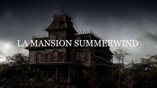 LA MANSION SUMMERWIND