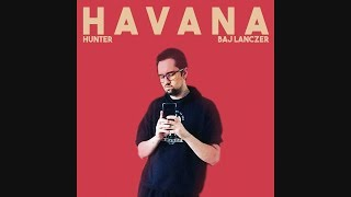 LutcheRr ft. Hunter - Havana [Remix]
