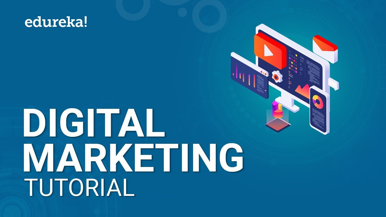 Digital Marketing Tutorial For Beginners | Digital Marketing Online Training | Edureka