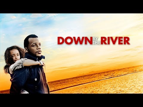 Down By The River trailer.