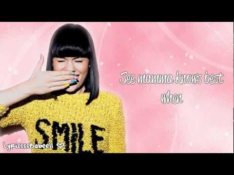 Jessie J - Mamma Knows Best (Lyrics Video) HD