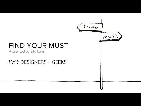 Find You Must (Elle Luna at Designers + Geeks)