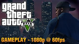 GTA 5 - PC Gameplay (1080p 60fps)