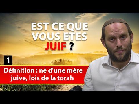 EST CE QUE VOUS ETES JUIF 1 - Définition, né d'une mère juive, lois de la torah ! - Rav Eytan Fiszon
