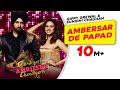 Ambersar De Papad | Gippy Grewal | Sargun Mehta | Sunidhi Chauhan | Chandigarh Amritsar Chandigarh