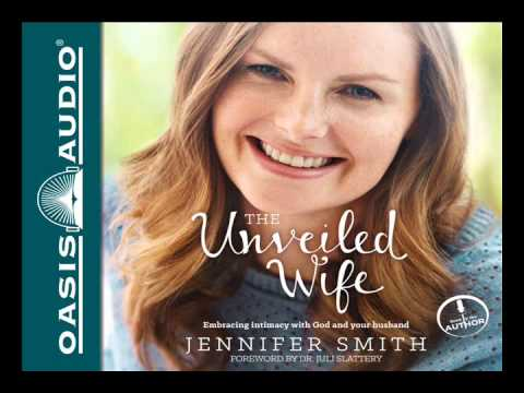 """The Unveiled Wife"" by Jennifer Smith - Ch. 1"