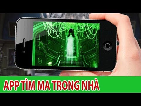 Ứng dụng phát hiện ma trong nhà (SỢ VL) Ghost detector app