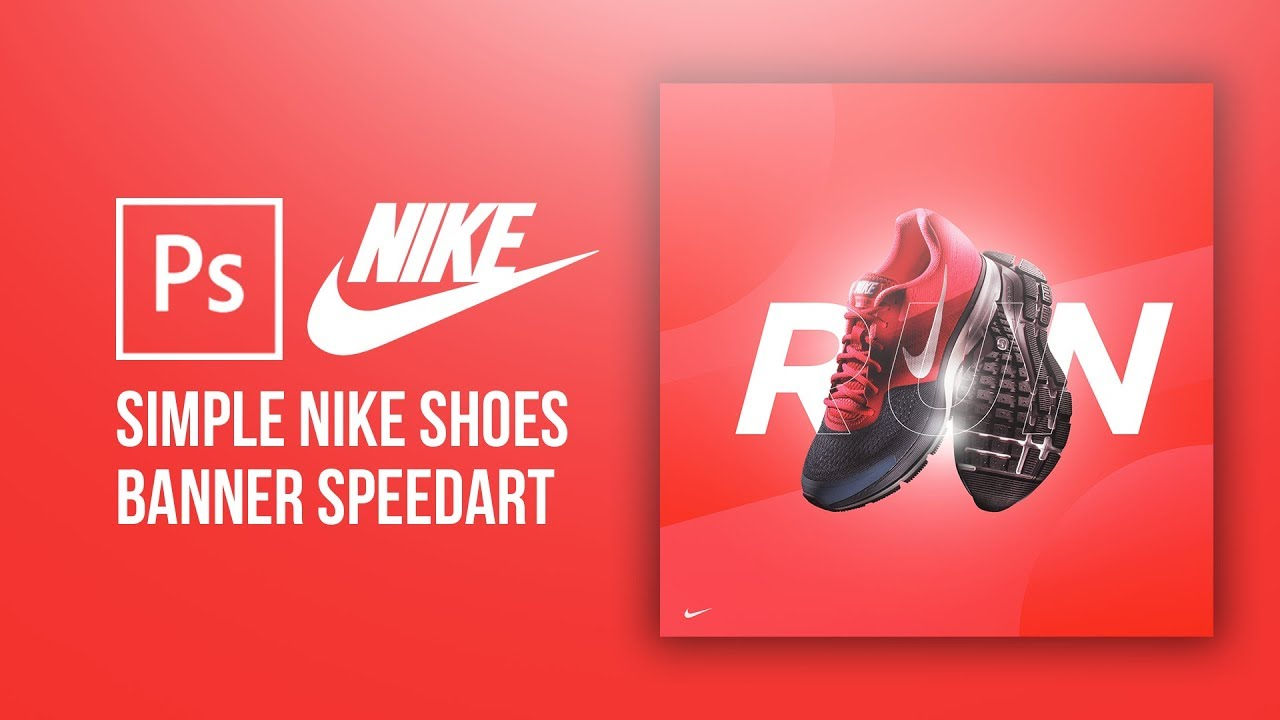 Photoshop Speedart Nike Shoes Simple Advertisement Sacoz Youtube