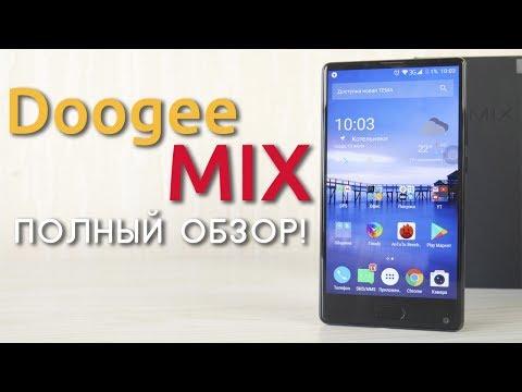 Полный обзор Doogee Mix - он вам не Xiaomi! Безрамочный смартфон за 170$