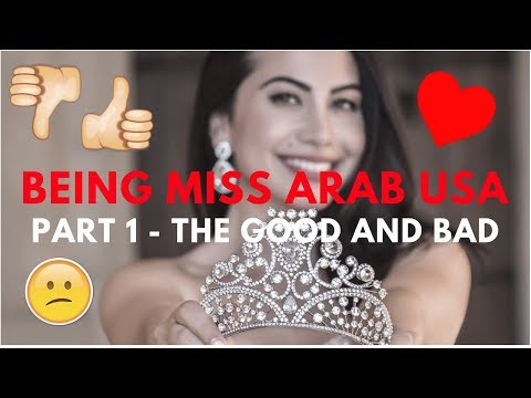 Being Miss Arab USA - The Good And Bad