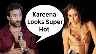 Saif Ali Khan Reaction On Kareena Kapoor Tareefan Veere Di Wedding Song