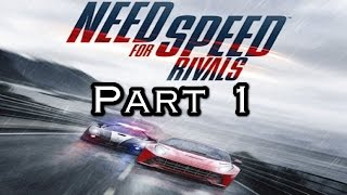 Need For Speed Rivals PC Gameplay  Walkthrough Part 1