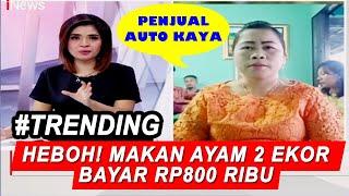 Heboh Makan 2 Ekor Ayam Rp800 Ribu, Pengelola: Harga Ayam Naik! - iNews Sore 17/01