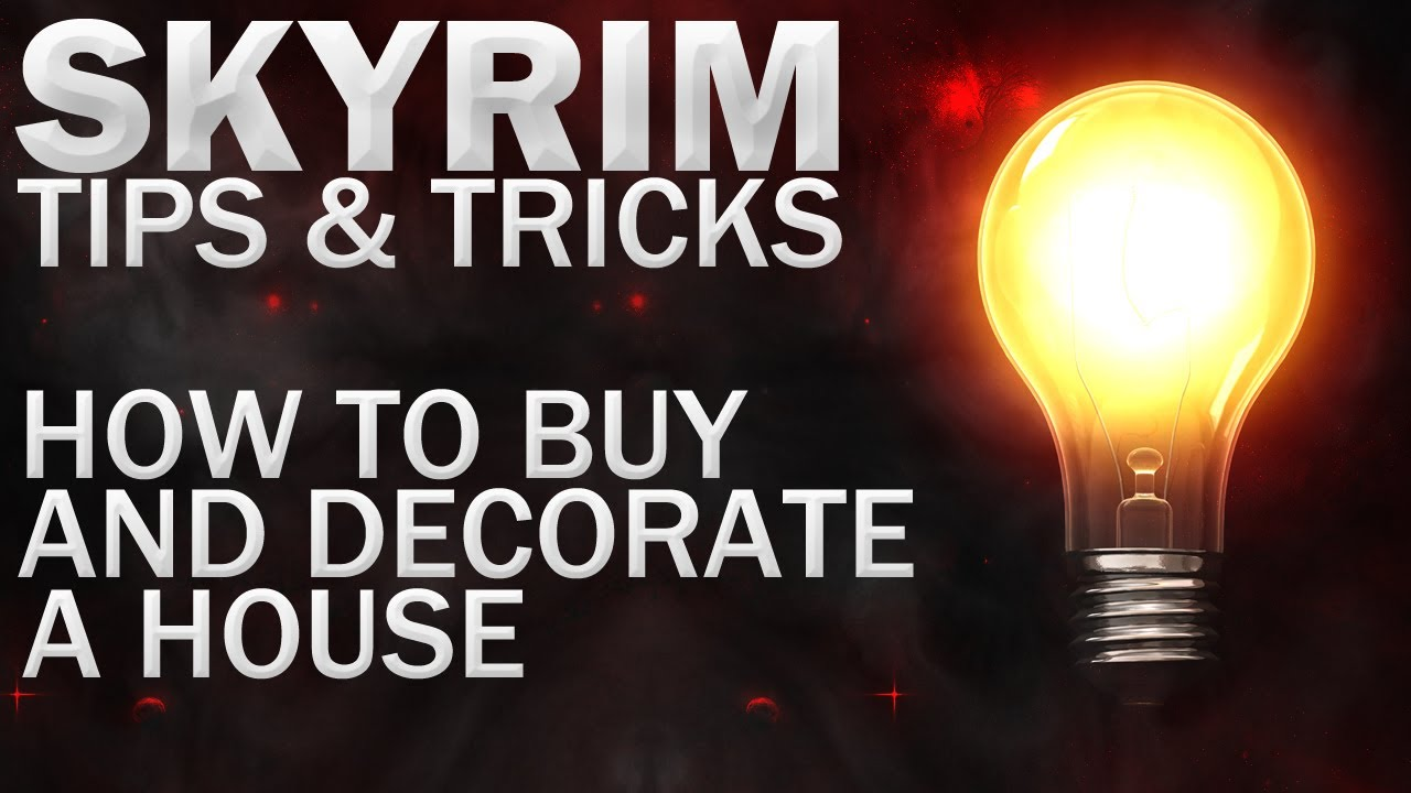 Tips & Tricks For Skyrim How To Buy Decorate A House YouTube