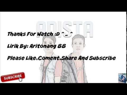 Adista: Ku Tak Bisa (Lirik By: Aritonang 88)
