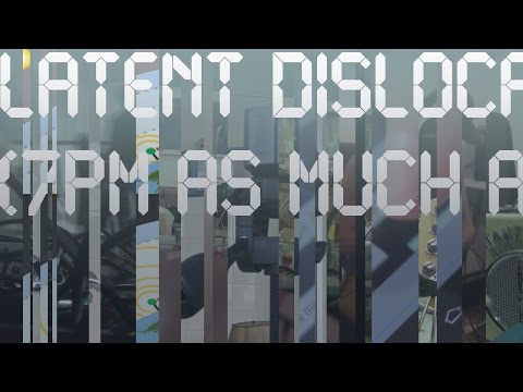 LATENT DISLOCATION (7pm as much as possible)