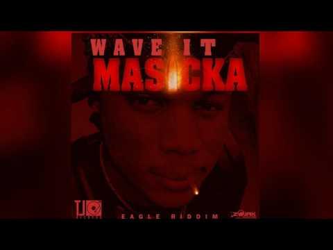 Masicka - Wave it (Audio)