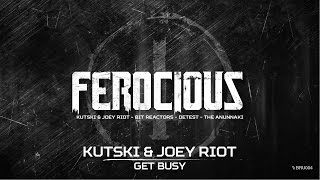 Kutski & Joey Riot - Get busy (Brutale - BRU 004)