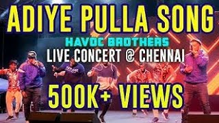 Adiye Pulla Song   Havoc Brothers Live Performance @ Chennai  Tamil Vox