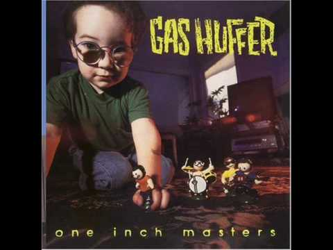 Gas Huffer - Mr. Sudbuster