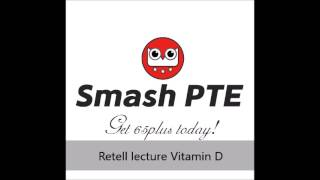 PTE retell lecture Vitamin D    60% similar to the real test