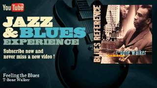 T-Bone Walker - Feeling the Blues - JazzAndBluesExperience