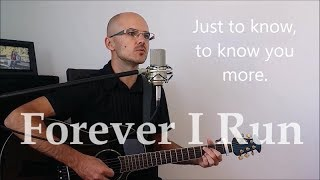 Forever I Run. Elevation Worship Lyric Video. (Acoustic Cover by Henry Braun)
