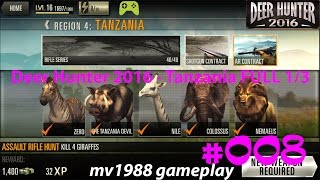 Deer Hunter 2016 - Region 4 Tanzania 1/3 Gameplay Walkthrough HD (part #008)