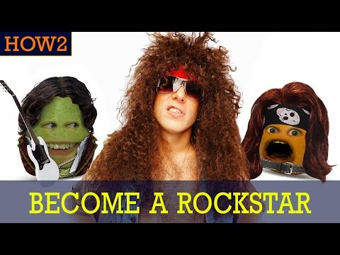 HOW2: How to Become a Rockstar!