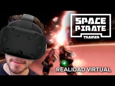 ¡Disparar y Esquivar! Space Pirate Trainer - HTC VIVE